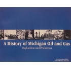 A History of Michigan Oil and Gas