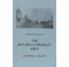 A Brief History of the Bay Mills-Brimley Area